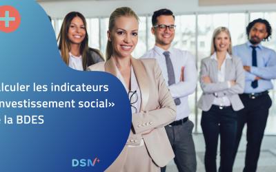 Calculer les indicateurs «Investissement social, Évolution des effectifs par type de contrat, par âge, par ancienneté» de la BDES