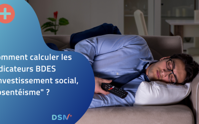 Comment calculer les indicateurs BDES « Investissement social, Absentéisme »